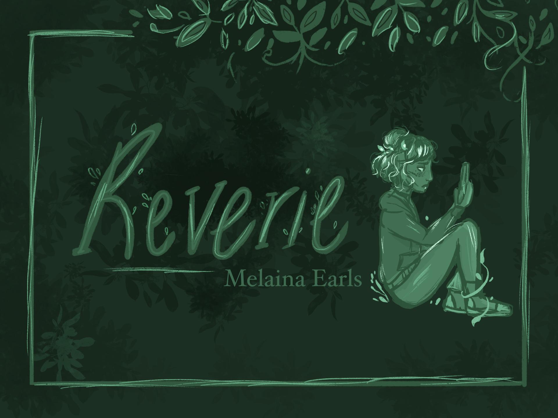 Melaina Earls, Reverie