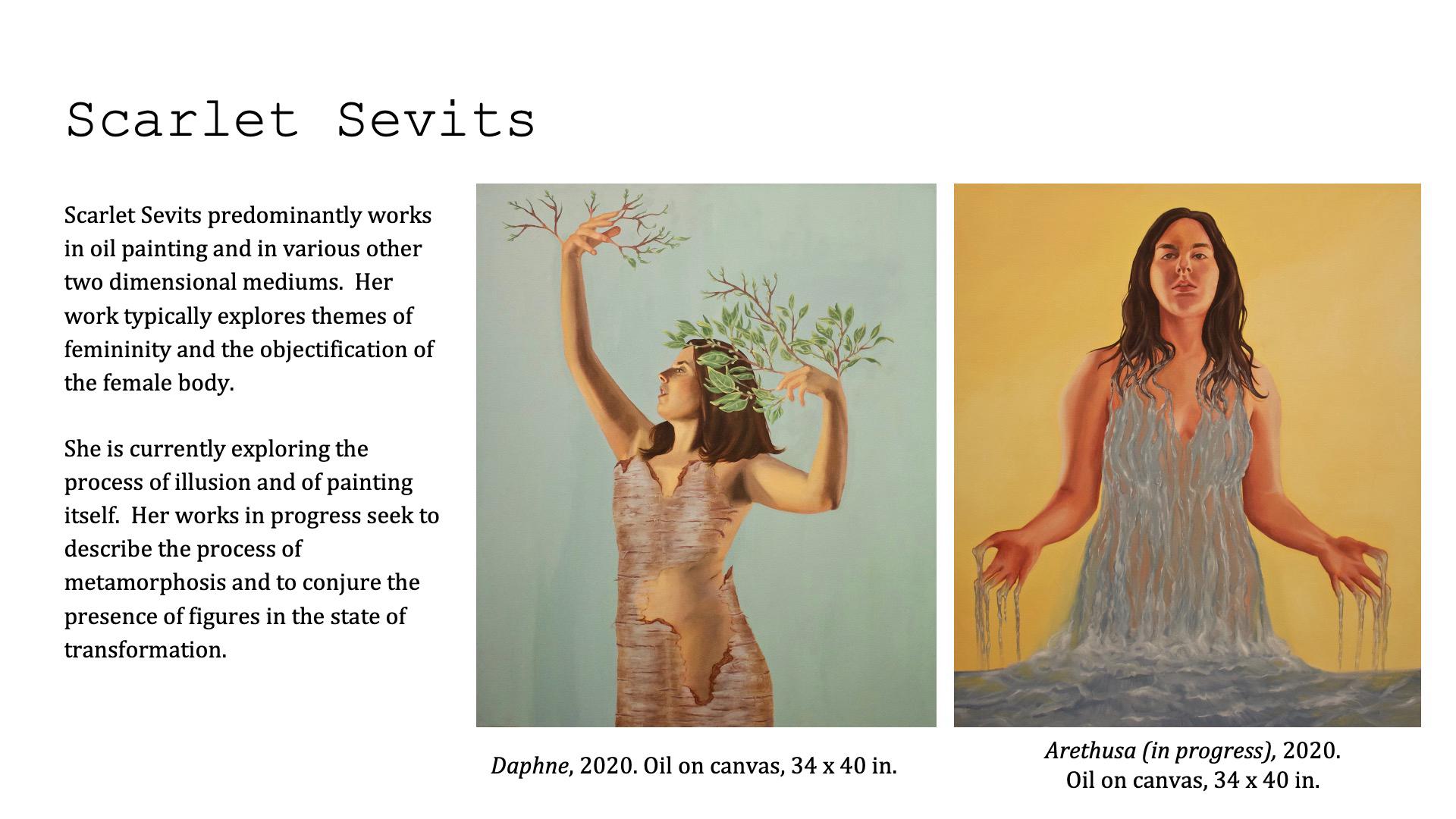 Scarlet Sevits, Daphne / Arethusa