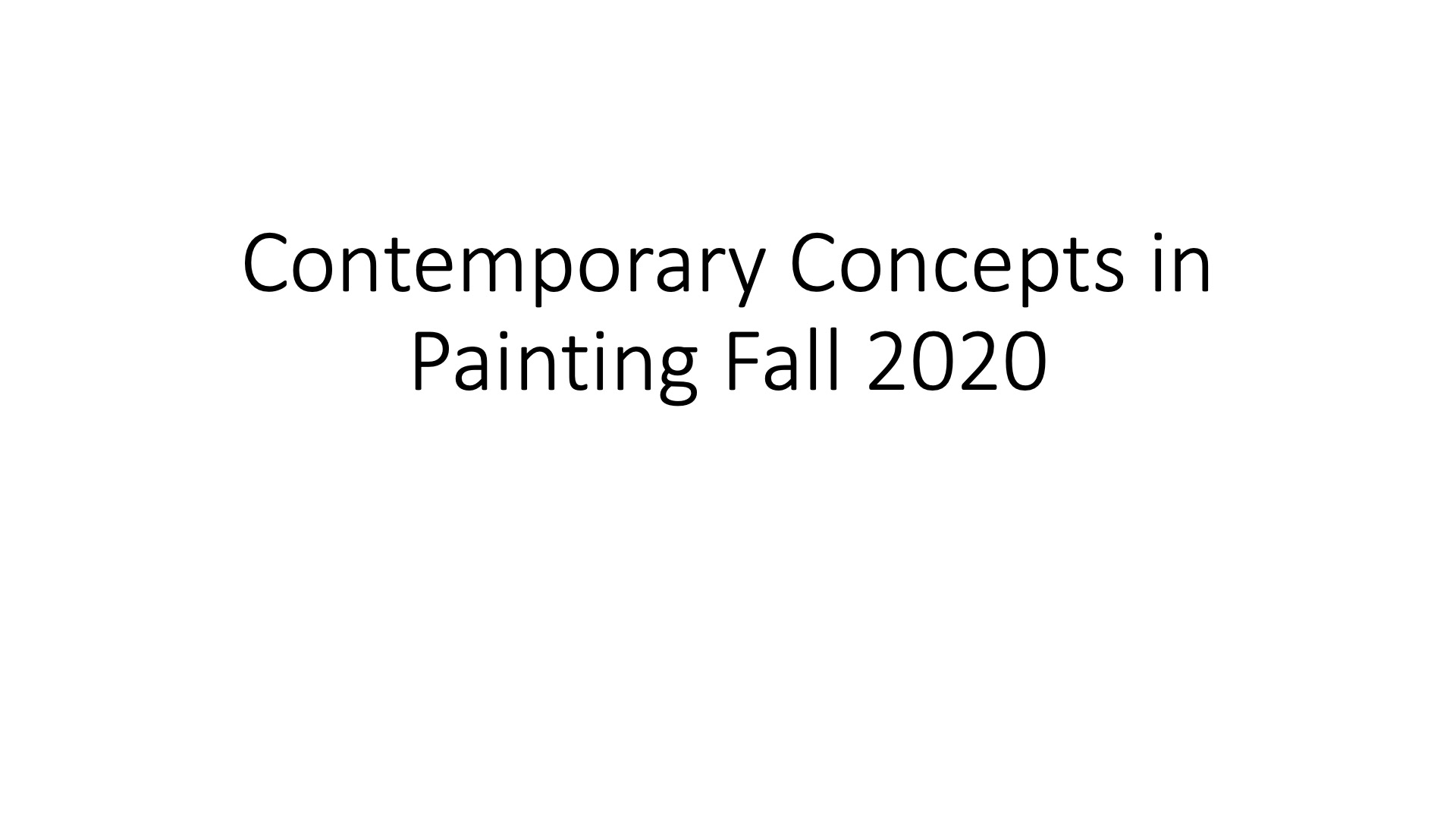 ARTS 3240, Contemporary Concepts in Painting