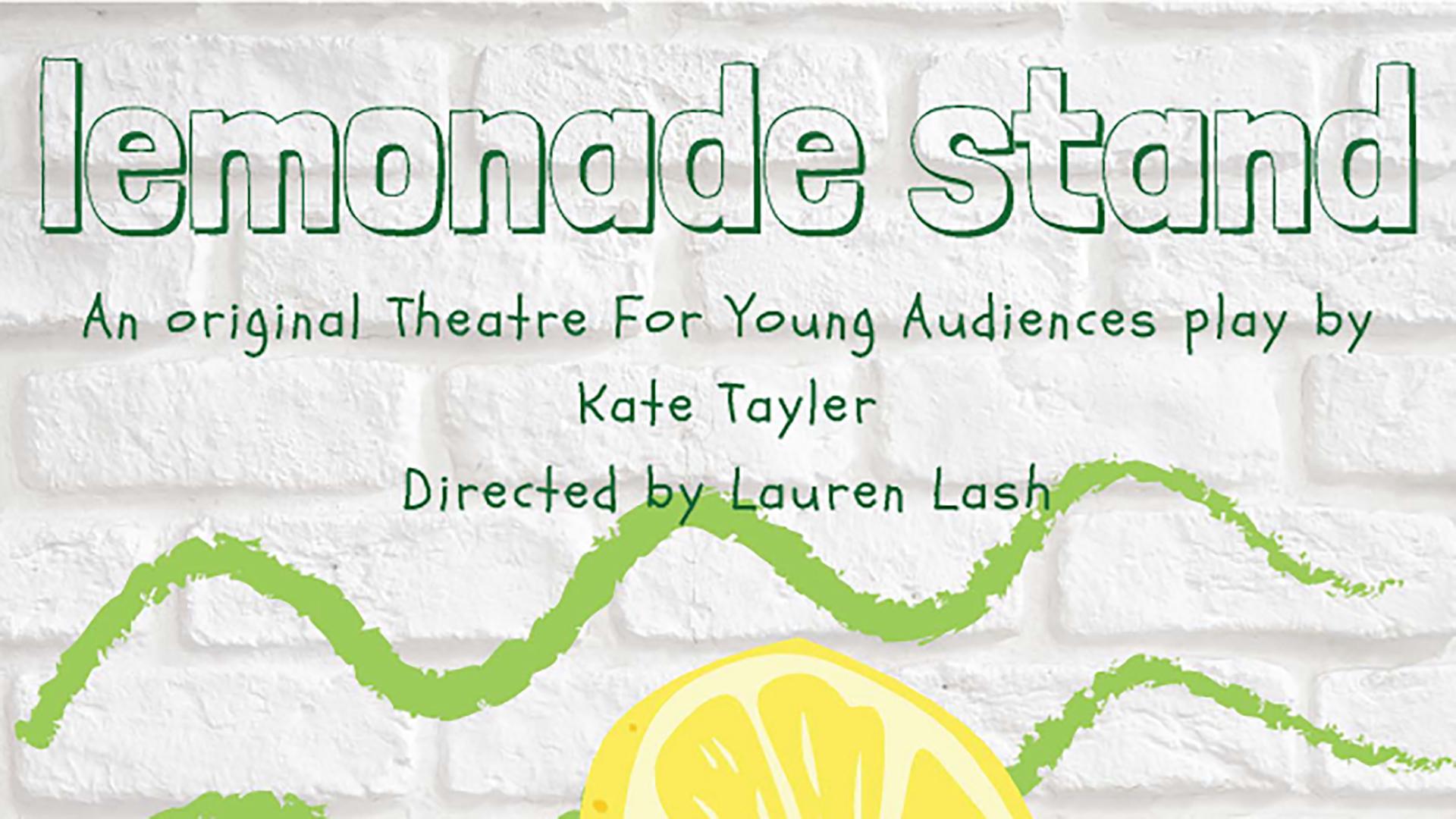 Kate Tayler - Playwright, Lemonade Stand -- An Original TYA Play