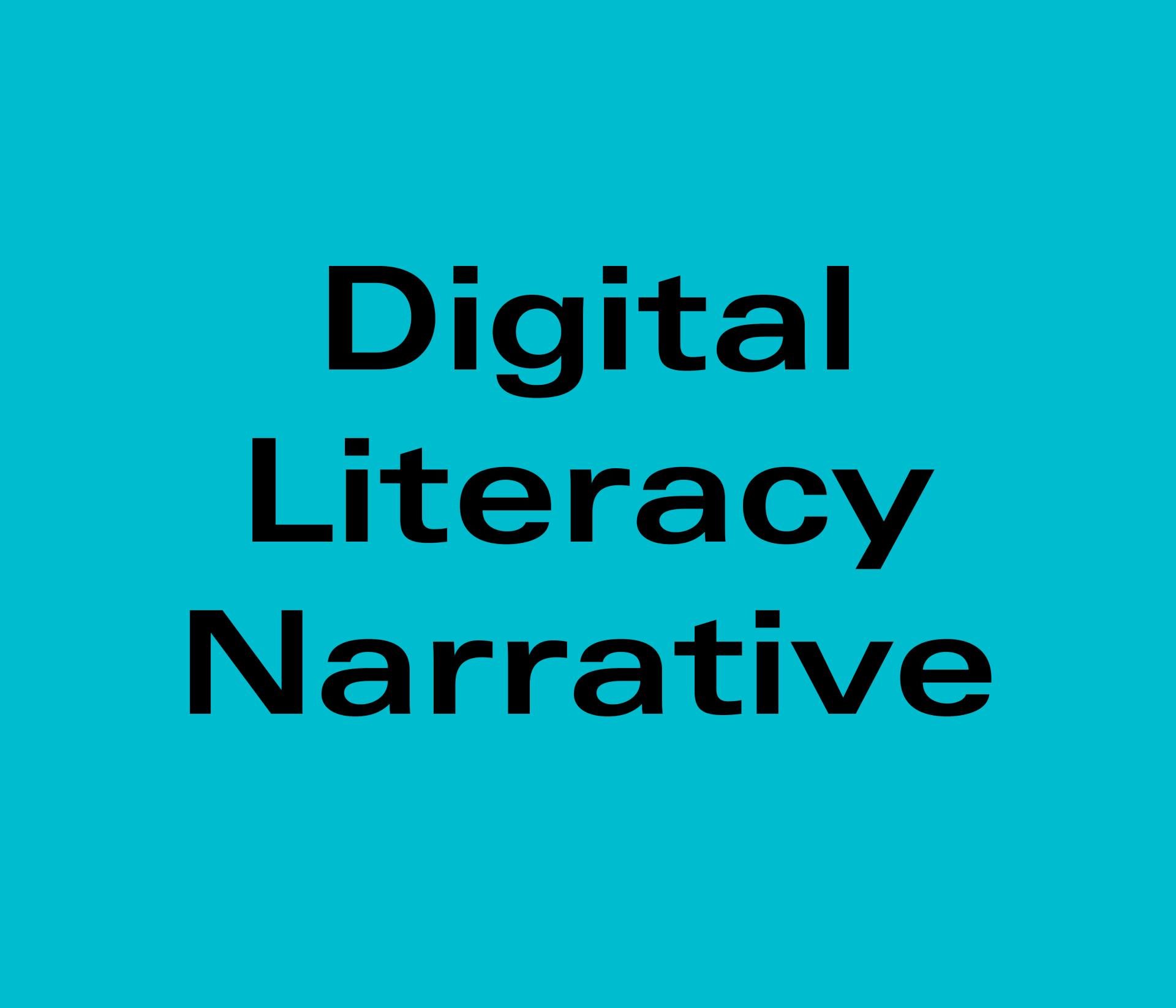 Reagan Faunce, Digital Literacy Narrative