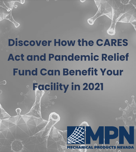 2021 Pandemic Relief Funding Options for Your Facility